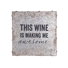 This Wine is Making Me Awesome Galvanized Wall Art | Plum & Post