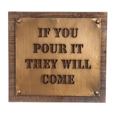 Pour It They Will Come Wall Art | Plum & Post